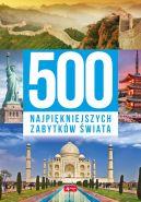 Okładka - 500 najpiękniejszych zabytków świata