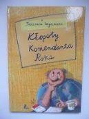 Okładka książki - Kłopoty komendanta roka