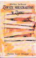Okładka książki - Zawsze mieszkałyśmy w Zamku