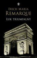 Okładka książki - Łuk Triumfalny