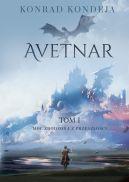 Okładka - Avetnar (Tom I).  Moc zrodzona z przeszłości