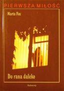 Okładka ksiązki - Do rana daleko