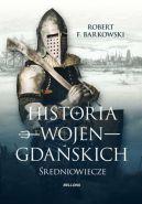 Okładka ksiązki - Historia wojen gdańskich