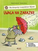 Okładka ksiązki - Uwaga na zarazki! Na kłopoty inspektor Mysz