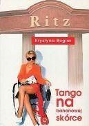 Okładka ksiązki - Tango na bananowej skórce
