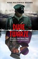 Okładka książki - Dwie twarze. Życie prywatne morderców z Auschwitz