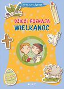 Okładka ksiązki - Dzieci poznają Wielkanoc