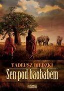 Okładka ksiązki - Sen pod baobabem