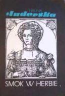 Okładka książki - Smok w herbie. Królowa Bona