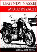 Okładka ksiązki - Legendy naszej motoryzacji