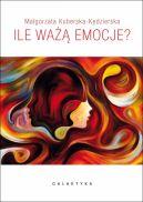 Okładka książki - Ile ważą emocje
