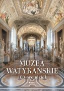 Okładka książki - Muzea Watykańskie. 100 arcydzieł
