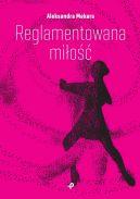 Okładka - Reglamentowana miłość