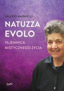 Okładka książki - Natuzza Evolo. Tajemnica mistycznego życia