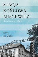 Okładka - Stacja końcowa Auschwitz