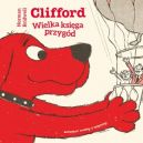 Okładka książki - Clifford. Wielka księga przygód