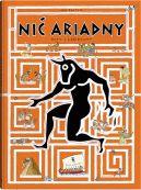 Okładka ksiązki - Nić Ariadny. Mity i labirynty