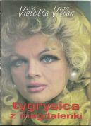 Okładka ksiązki - Violetta Villas tygrysica z magdalenki