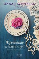 Okładka książki - Saga małopolska (Tom 2). Wspomnienia w kolorze sepii