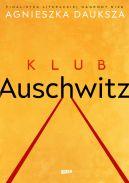 Okładka - Klub Auschwitz i inne kluby