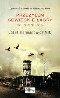 Okładka książki - Przeżyłem sowieckie łagry. Wspomnienia