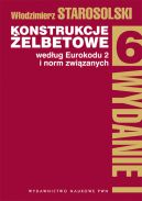 Okładka - Konstrukcje żelbetowe według eurokodu 2 i norm związanych T. 6.