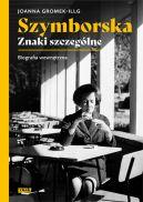 Okładka książki - Szymborska. Znaki szczególne. Biografia wewnętrzna