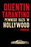 Okładka książki - Pewnego razu w Hollywood