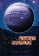 Okładka - Bardziej fiction niż science