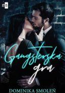 Okładka książki - Gangsterska gra