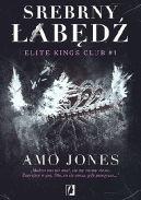 Okładka książki - Elite Kings Club (tom 1). Srebrny łabędź