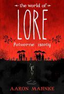 Okładka książki -  Lore. Potworne istoty
