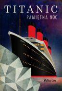 Okładka książki - Titanic. Pamiętna noc
