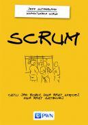 Okładka książki - Scrum. Czyli jak robić dwa raz więcej, dwa razy szybciej