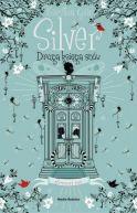 Okładka ksiązki - Silver. Druga księga snów