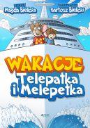 Okładka książki - Wakacje Telepatka i Melepetka