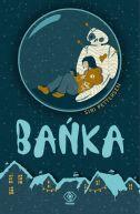 Okładka ksiązki - Bańka
