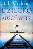 Okładka książki - Dziecko z Auschwitz