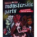 Okładka ksiązki - Monsterskie party, czyli jak organizować zabójcze imprezy