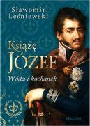 Okładka ksiązki - Książę Józef. Wódz i kochanek