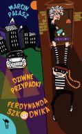 Okładka ksiązki - Dziwne przypadki Ferdynanda Szkodnika