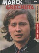 Okładka książki - Marek Grechuta. Portret artysty