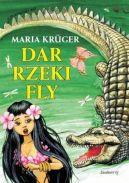 Okładka ksiązki - Dar rzeki Fly