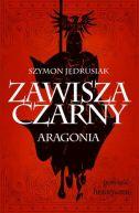 Okładka książki -  Zawisza Czarny. Aragonia