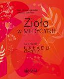 Okładka książki - Zioła w medycynie. Choroby układu krążenia