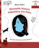 Okładka książki - Niezwykła historia Sebastiana Van Pirka