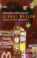 Okładka ksiązki - Global Nation. Obrazki z czasów popkultury