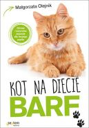 Okładka książki - Kot na diecie BARF. Zdrowie i naturalne jedzenie dla Twojego pupila