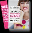 Okładka książki - Jak zostać panią swojego czasu. Zarządzanie czasem dla kobiet