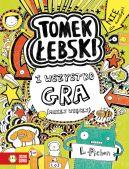 Okładka książki - Tomek Łebski. I wszystko gra (mniej więcej). Tom 3